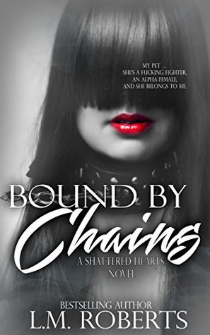bound by chains